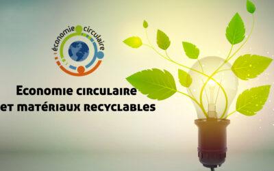 Economie Circulaire et matériaux recyclables